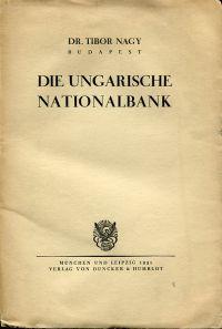 Die Ungarische Nationalbank.