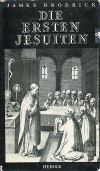 Die ersten Jesuiten.