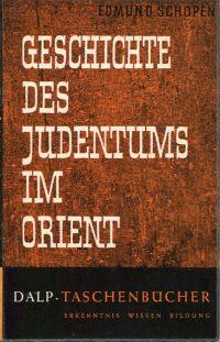 Geschichte des Judentums im Orient.