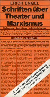 Schriften über Theater und Marxismus. Reflexionen, Bekenntnisse, Arbeitserfahrungen.