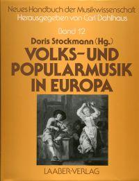 Volks- und Popularmusik in Europa.