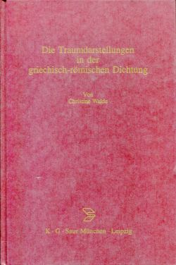 Die Traumdarstellungen in der griechisch-römischen Dichtung.