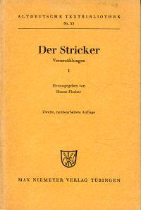 Der Stricker. Verserzählungen I.