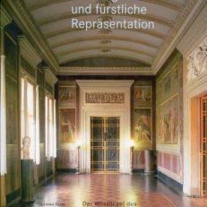Dichtergedächtnis und fürstliche Repräsentation. Der Westflügel des Weimarer Residenzschlosses. Architektur und Ausstattung.