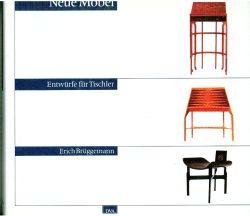 Neue Möbel. Entwürfe für Tischler.