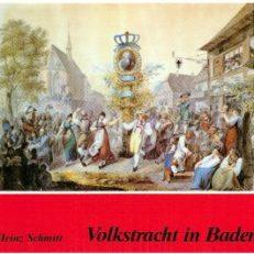 Volkstracht in Baden. Ihre Rolle in Kunst, Staat, Wirtschaft und Gesellschaft.