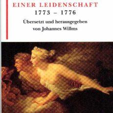Briefe einer Leidenschaft. 1773 bis 1776.