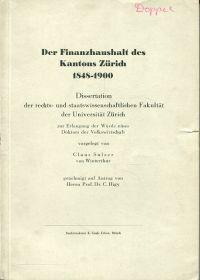 Der Finanzhaushalt des Kantons Zürich 1848-1900.