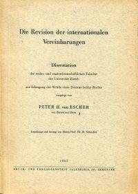 Die Revision der internationalen Vereinbarungen.