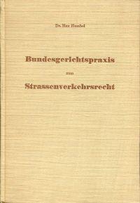 Bundesgerichtspraxis 1933-1945 zum Strassenverkehrsrecht der Schweiz.