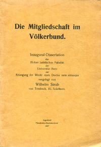 Die Mitgliedschaft im Völkerbund.