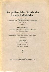 Der polizeiliche Schutz des Landschaftsbildes dargestellt auf der Grundlage der kantonalen Einführungsgesetze zum Z.G.B.