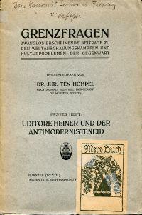 Uditore Heiner und der Antimodernisteneid. Aphorismen und Eröffnungen zu Dr. Franz Heiners Schrift über die Massregeln Pius X. unter Berückssichtigung einer brieflichen Äusserung Herman Schells.