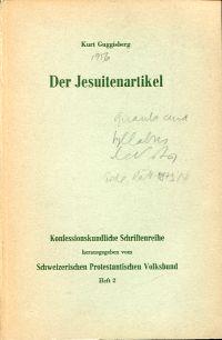 Der Jesuitenartikel. Warum erhielt Art. 51 in der heute nocht geltenden 74er Verfassung eine verschärfte Form?