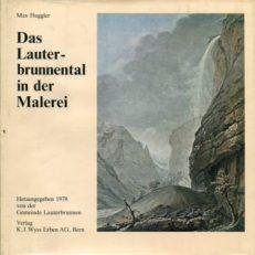 Das  Lauterbrunnental in der Malerei.