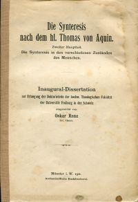 Die Synteresis nach dem hl. Thomas von Aquin. Zweiter Hauptteil: Die Syntersesis in den verschiedenen Zuständen des Menschen.