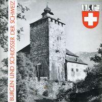 Burgen und Schlösser der Schweiz, Band 2: St. Gallen, Appenzell, Liechtenstein.