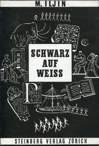 Schwarz auf Weiss. Die Entstehung der Schrift.