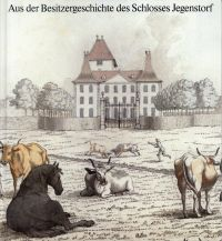 Aus der Besitzergeschichte des Schlosses Jegenstorf. Nachzeichnung und Katalog der Ausstellung zum 50jährigen Bestehen des Vereins Schloss Jegenstorf 1936 - 1986.