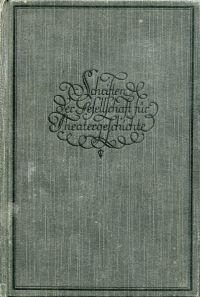 Die Bühneneinrichtungen des Mannheimer Nationaltheaters unter Dalbergs Leitung. (1778 - 1803).