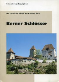Berner Schlösser.