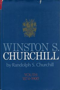 Winston S. Churchill, Vol. 1: Youth, 1874-1900.