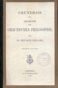 Grundriß der Geschichte der griechischen Philosophie.