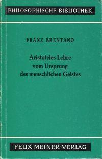 Aristoteles Lehre vom Ursprung des menschlichen Geistes.
