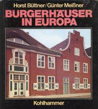 Bürgerhäuser in Europa.