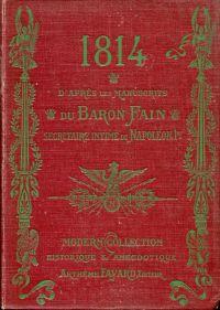 1814. Manuscrit du baron Fain, secrétaire intime de Napoléon Ier.