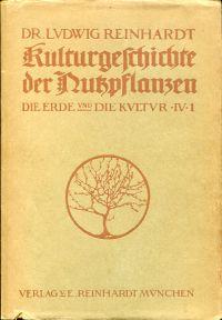 Kulturgeschichte der Nutzpflanzen.