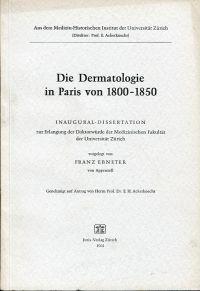 Die Dermatologie in Paris von 1800-1850.