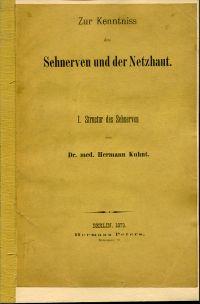 Zur Kenntniss der Sehnerven und der Netzhaut. I.: Structur des Sehnerven.