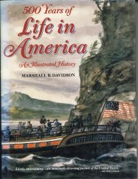 500 Years of Life in America. An Illustrated History.