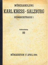 Antike, Ausland, Gold, Geistlichkeit, weltliche Herren, Städte, Medaillen, Neuzeit, Literatur. Versteigerung 17. April 1944 und folgende Tage.