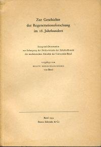 Zur Geschichte der Regenerationsforschung im 18. Jahrhundert.