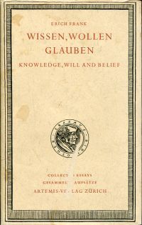 Wissen, Wollen, Glauben. Gesammelte Aufsätze zur Philosophiegeschichte und Existentialphilosophie. Knowledge, will and belief. Zwerisprachige Ausgabe.