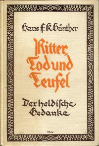 Ritter, Tod und Teufel. Der heldische Gedanke.