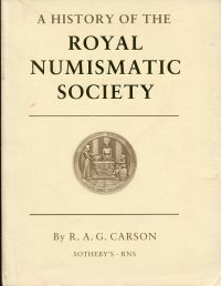 A History of the Royal Numismatic Society, 1836-1986. - Angebunden: Pagan, Hugh: Record of Members and Fellows. Sponsored and presented by Sotherby's.