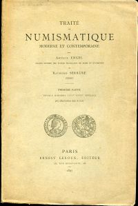 Traité de numismatique moderne et contemporaine. - 1ère partie: Epoque moderne, XVIe-XVIIIe siècle.