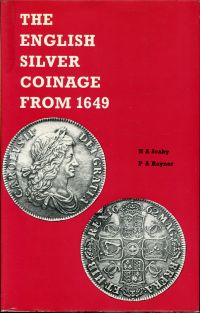 The English Silver Coinage from 1649.