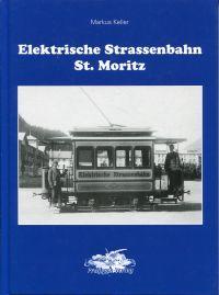 Elektrische Strassenbahn St. Moritz.