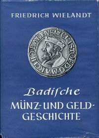 Badische Münz- und Geldgeschichte.
