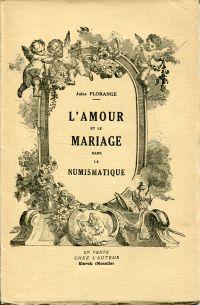 Amour et le mariage dans la numismatique.
