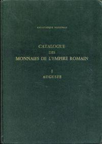 Catalogue des monnaies de l'Empire Romain. Vol. I: Auguste.