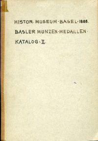 Basler Münzen und Medaillen. Katalog No. 2.