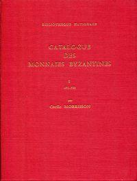 Catalogue des monnaies byzantines de la Bibliothèque Nationale.