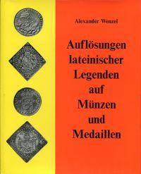Auflösungen lateinischer Legenden auf Münzen und Medaillen.