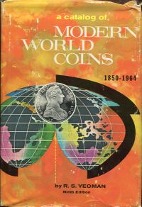 A Catalog of Modern World Coins 1850-1964.