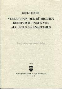 Verzeichnis der römischen Reichsprägungen von Augustus bis Anastasius.